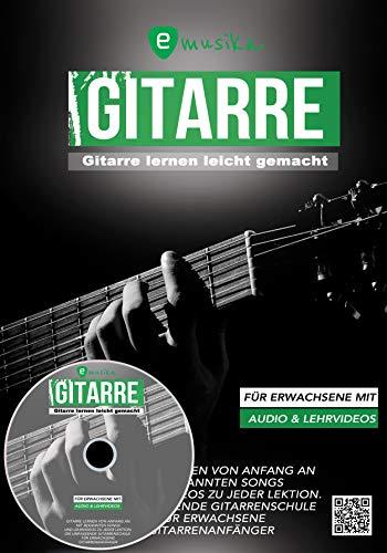 Gitarre lernen für Anfänger Erwachsene, das neue Gitarrenbuch mit Lern-Videos auf DVD und über QR-Codes