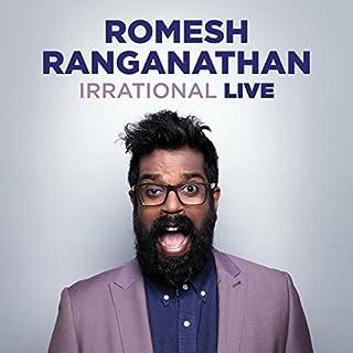 Romesh Ranganathan: Irrational Live cover art