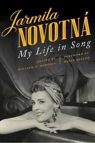 Jarmila Novotná: My Life in Song