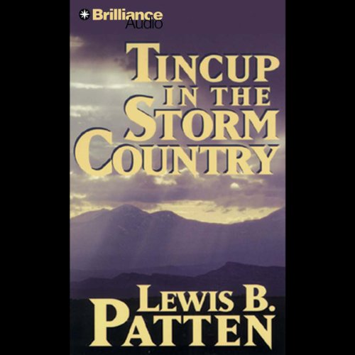 Tincup in the Storm Country audiobook cover art