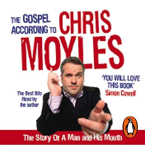 The Gospel According to Chris Moyles cover art