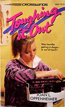 Toughing It Out (Crosswinds, No 3) - Book #3 of the Crosswinds
