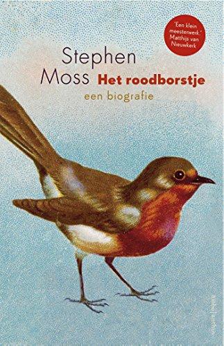 Het roodborstje: Een biografie