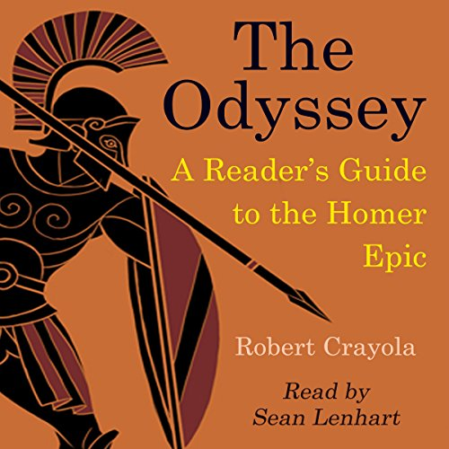 The Odyssey: A Reader's Guide to the Homer Epic audiobook cover art