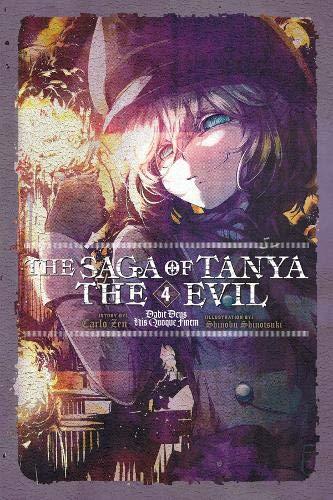 The Saga of Tanya the Evil, Vol. 4 (light novel): Dabit Deus His Quoque Finem