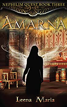 Amarna (Nephilim Quest Book 3) by [Leena Maria]