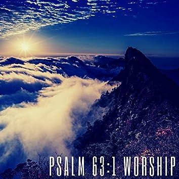 Psalm 63:1 Worship