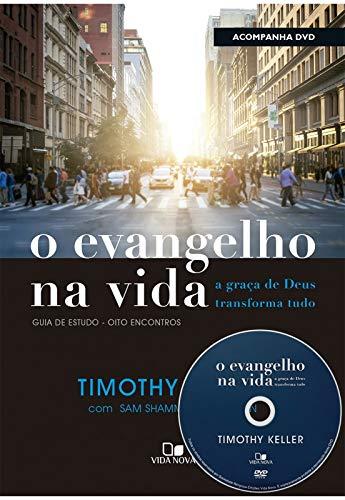 Evangelho na vida, O (Acompanha DVD com palestras)