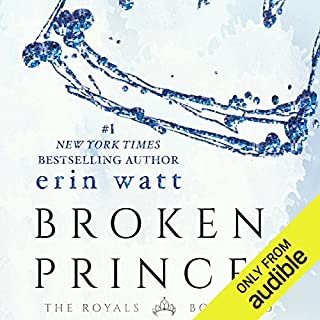 Broken Prince                   Written by:                                                                                                                                 Erin Watt                               Narrated by:                                                                                                                                 Angela Goethals,                                                                                        Zachary Webber                      Length: 8 hrs and 45 mins     25 ratings     Overall 4.5
