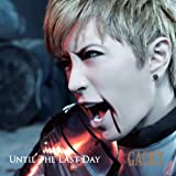 UNTIL THE LAST DAY 歌詞