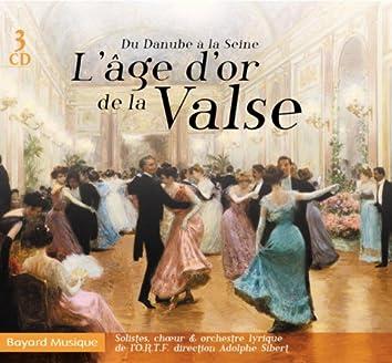 L'âge d'or de la valse: Du Danube à la Seine
