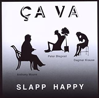 Ca Va by SLAPP HAPPY (2010-09-07)