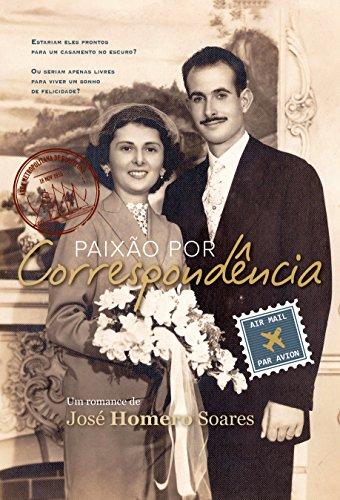 Paixão por correspondência Portuguese Edition