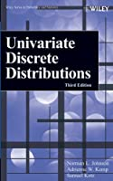 Univariate Discrete Distributions (Wiley Series in Probability and Statistics)