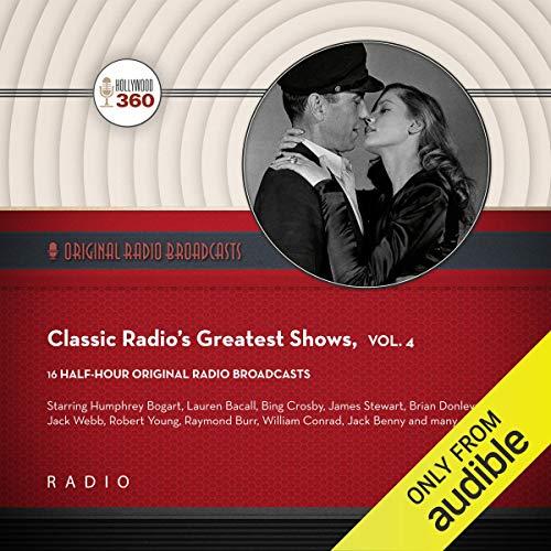 Classic Radio's Greatest Shows, Vol. 4 cover art
