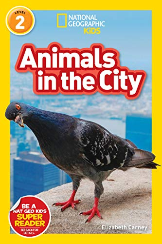 National Geographic Readers: Animals in the City (L2) (English Edition)