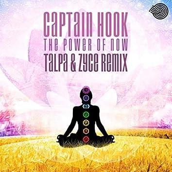The Power of Now (Talpa & Zyce Remix)
