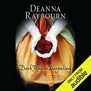 Dark Road to Darjeeling                   Written by:                                                                                                                                 Deanna Raybourn                               Narrated by:                                                                                                                                 Ellen Archer                      Length: 11 hrs and 44 mins     5 ratings     Overall 4.8