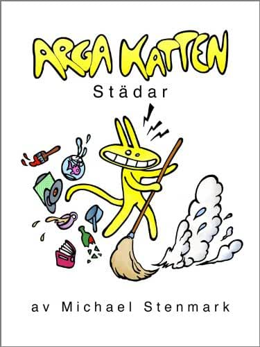 Arga Katten Städar (Swedish Edition)