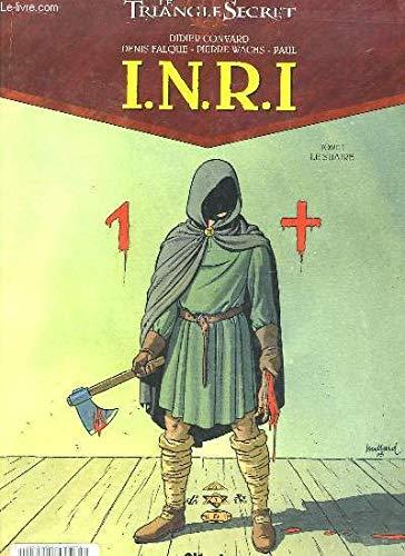 Le Triangle secret : Saison 2, volume 1, INRI : Le Suaire