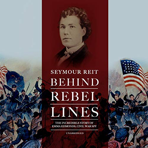 Behind Rebel Lines Audiobook By Seymour Reit cover art
