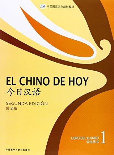 El Chino De Hoy 1. Libro Del Alumno - 2ª Edición