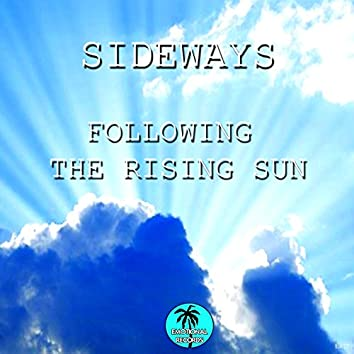Following the Rising Sun