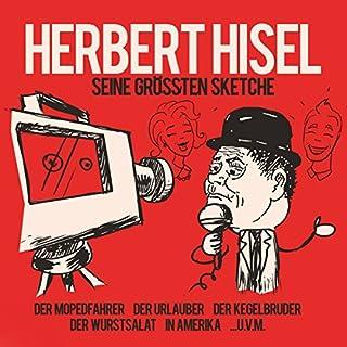 Seine größten Sketche: Der Mopedfahrer / Der Urlauber / Der Kegelbruder / Der Wurstsalat / In Amerika Titelbild