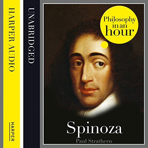 Spinoza: Philosophy in an Hour cover art