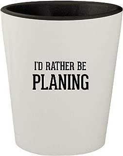 I'd Rather Be PLANING - White Outer & Black Inner Ceramic 1.5oz Shot Glass