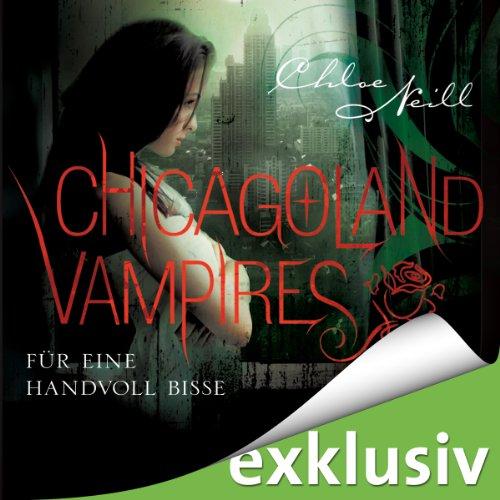 Für eine Handvoll Bisse (Chicagoland Vampires 7) Titelbild