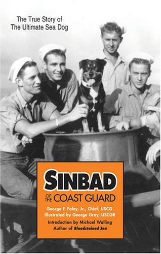 Sinbad of the Coast Guard by George F. Foley Jr. (2005-06-30)