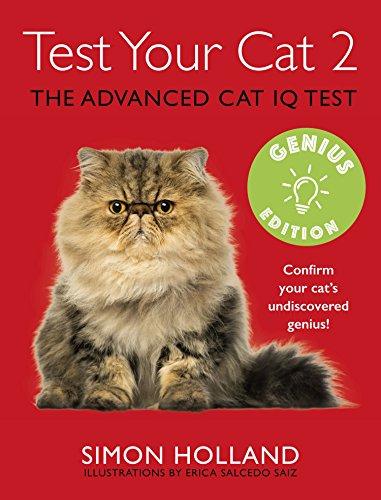 Test Your Cat 2: Genius Edition: Confirm your cat's undiscovered genius! (English Edition)