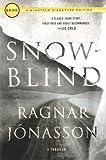 Snowblind: A Thriller (The Dark Iceland Series, 1)