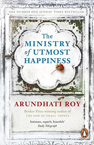 The Ministry of Utmost Happiness: 'The Literary Read of the Summer' - Time (181 POCHE)
