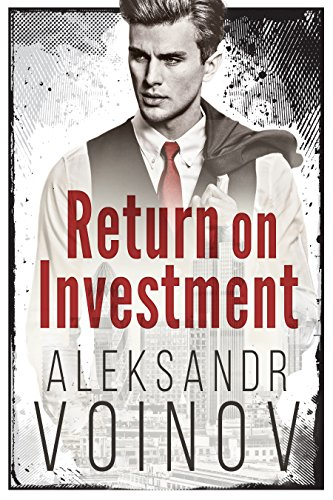 Return on Investment (English Edition)