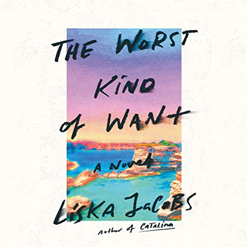 The Worst Kind of Want cover art