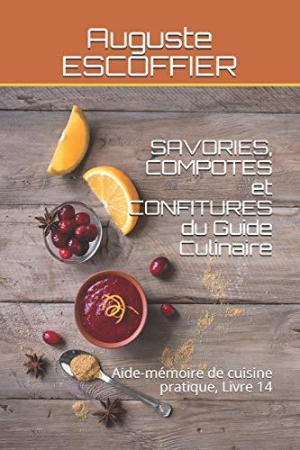 SAVORIES, COMPOTES et CONFITURES...