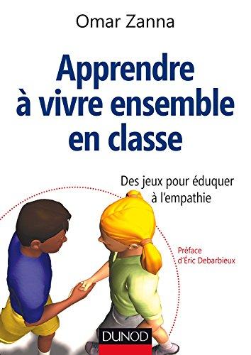avis classement jeux professionnel Apprenez à vivre ensemble en classe – jeux d'empathie: jeux éducatifs…