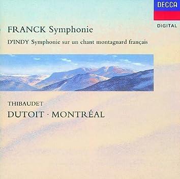 """Franck: Symphony in D minor/D'Indy: Symphonie sur un chant montagnard (""""Symphonie Cévénole"""")"""