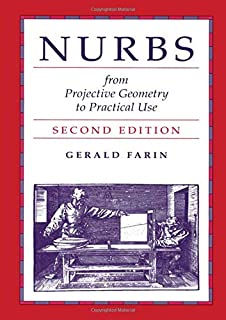 Nurbs: From Projective Geometry to Practical Use, 2nd Edition