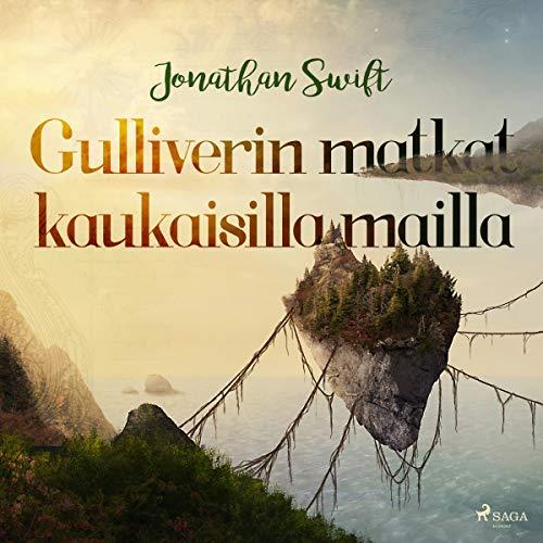 Gulliverin matkat kaukaisilla mailla cover art