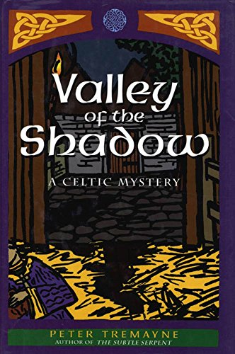 Valley of the Shadow: A Celtic Mystery (A Sister Fidelma Mystery Book 6)