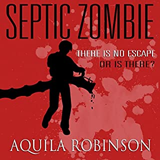 Septic Zombie: A Short Story Written by a Seven-Year-Old Home Schooled Girl                   By:                                                                                                                                 Aquila Robinson                               Narrated by:                                                                                                                                 R. C. Bray                      Length: 20 mins     20 ratings     Overall 4.5