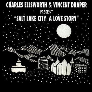 Salt Lake City: A Love Story