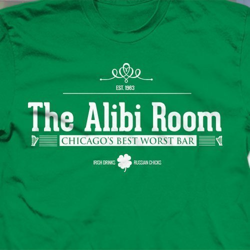 OFFer St. Patricks Day T-Shirt The Alibi Shameless Sale Special Price Bar Room pub from