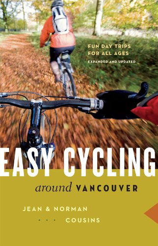 Easy Cycling Around Vancouver: Fun Day Trips for All Ages (English Edition)