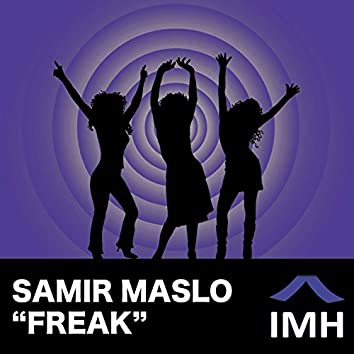 Freak (The Remixes)