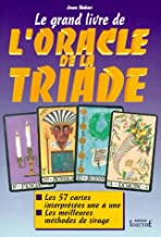 Le grand livre de l'oracle de la Triade