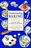 Understanding Baking: The Art and Science of Baking
